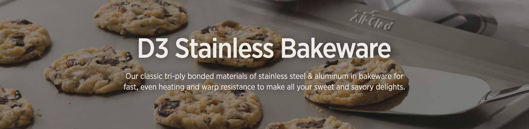 D3 Stainless Bakeware